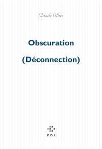 Obscuration : déconnection