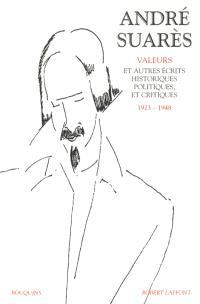 Oeuvres. Volume 2, Valeurs et autres écrits historiques, politiques et critiques, 1923-1948