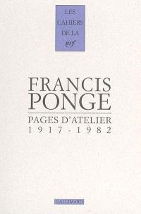 Pages d'atelier : 1917-1982
