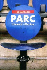 Parc, tribune K-bleu bas