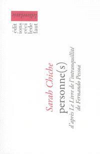 Personne(s) : d'après Le livre de l'intranquillité de Fernando Pessoa