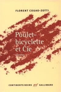Poulet-bicyclette et Cie