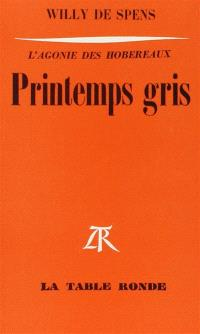 Printemps gris