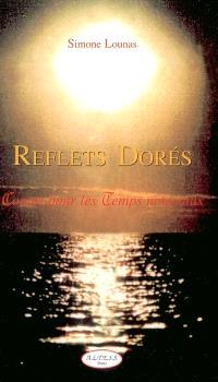 Reflets dorés : contes pour les temps nouveaux