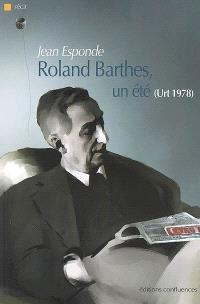 Roland Barthes, un été (Urt 1978) : récit