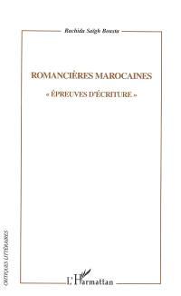 Romancières marocaines : épreuves d'écriture