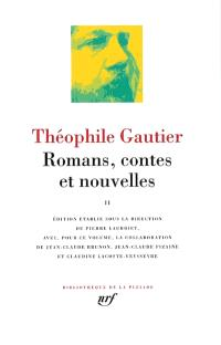 Romans, contes et nouvelles. Volume 2