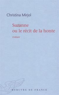 Suzanne ou Le récit de la honte