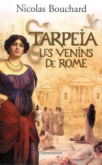 Tarpéia : les venins de Rome