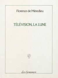 Télévision, la lune