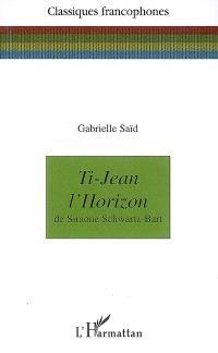 Ti-Jean l'Horizon de Simone Schwartz-Bart