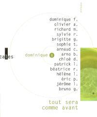 Tout sera comme avant : variations autour d'un album de Dominique A.