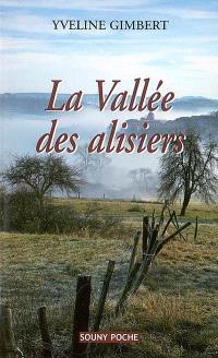 La vallée des alisiers