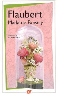 Madame Bovary. Suivi de Actes du procès