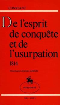 De l'esprit de conquête et de l'usurpation