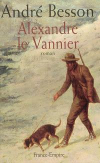 Les Auvernois, Alexandre le Vannier