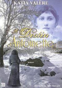 Le destin d'Antoinette