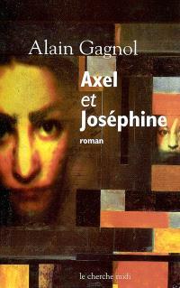 Axel et Joséphine