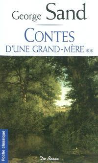 Contes d'une grand-mère. Volume 2
