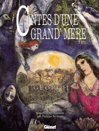 Contes d'une grand-mère. Volume 2, Deuxième série