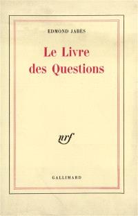 Le Livre des questions. Volume 1
