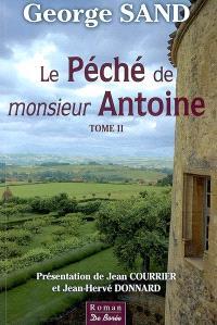 Le péché de monsieur Antoine. Volume 2