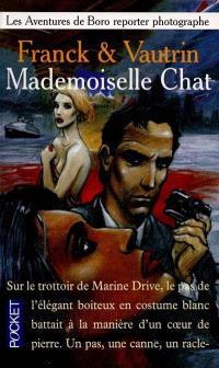 Les aventures de Boro, reporter photographe. Volume 4, Mademoiselle Chat