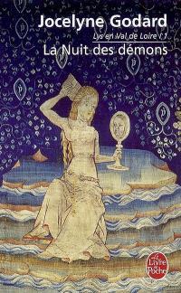 Lys en Val de Loire. Volume 1, La nuit des démons, 1 : l'Apocalypse