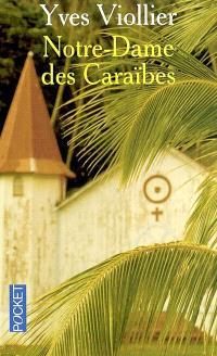 Notre-Dame des Caraïbes