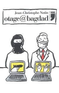 Otage@Bagdad