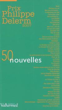 Prix Philippe Delerm 2007 : 50 nouvelles