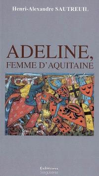 Adeline, femme d'Aquitaine