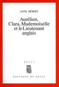 Aurélien, Clara, Mademoiselle et le lieutenant anglais