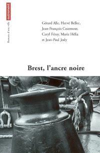Brest, l'ancre noire