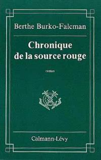 Chronique de la source rouge