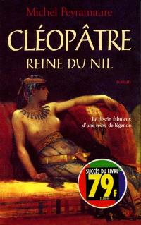 Cléopâtre, reine du Nil
