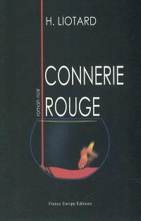 Connerie rouge