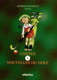 Contes et nouvelles du golf
