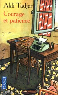 Courage et patience