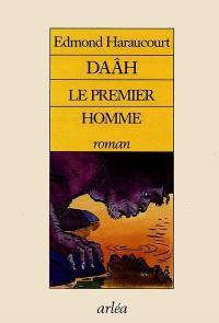 Daâh le premier homme