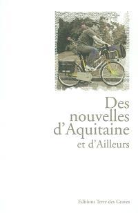 Des nouvelles d'Aquitaine et d'ailleurs