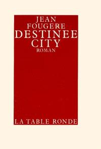 Destinee city