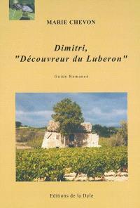 Dimitri, découvreur du Luberon : guide romancé