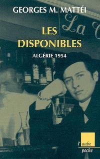 Disponibles : Algérie 1954