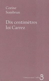 Dix centimètres loi Carrez