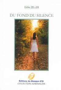 Du fond du silence