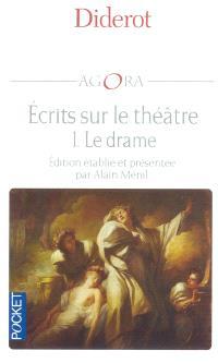 Ecrits sur le théâtre. Volume 1, Le drame