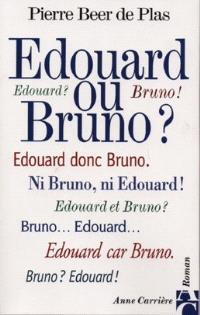 Edouard ou Bruno ?