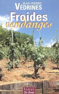 Froides vendanges