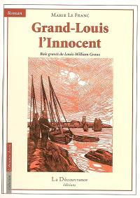 Grand-Louis l'innocent